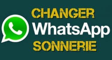 Comment changer la sonnerie WhatsApp sur Android