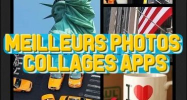 Meilleures applications pour faire des collages sur Android