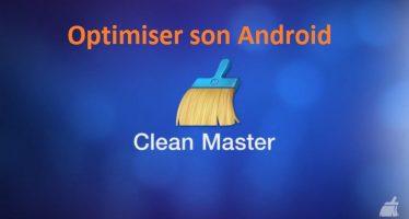 Comment Nettoyer et accélérer son appareil Android avec Clean Master