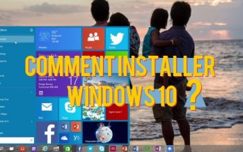 Comment installer Windows 10