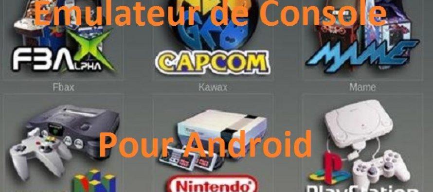 Emulateurs de consoles pour android - Emulateur console pour pc ...