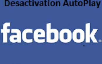 Comment désactiver la lecture automatique des vidéos sur Facebook