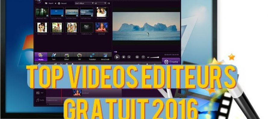 Meilleur logiciel de montage vidéo gratuit 2016 pour la réalisation de films