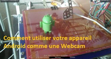 Comment utiliser votre appareil Android comme une Webcam