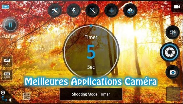 Meilleures Applications Caméra (appareil photo) pour Android