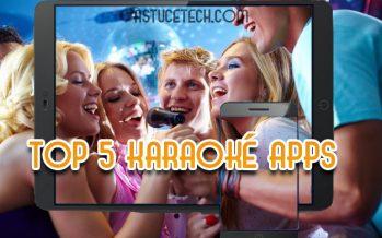Top 5 meilleures applications de Karaoké pour Android & IOS