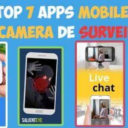 7 applications pour transformer votre mobile en caméra de surveillance