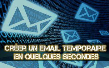 Comment créer une adresse e-mail temporaire gratuite en quelques secondes
