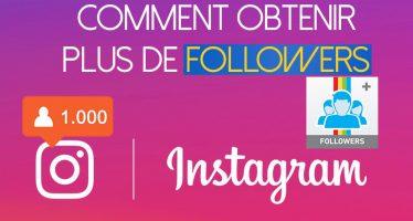 Comment obtenir plus de followers sur instagram