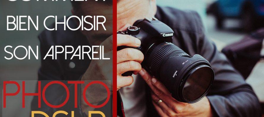Comment choisir un appareil photo DSLR parfait pour la photographie