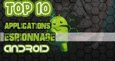 Top 10 des meilleures applications d'espionnage Android