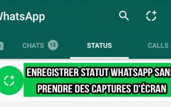 Comment enregistrer le statut WhatsApp sans prendre des captures d'écran