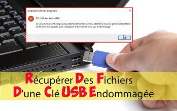 Comment faire pour récupérer des fichiers à partir d'une Clé USB corrompu 2018