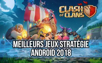 Top 15 des meilleurs jeux de stratégie Android 2018