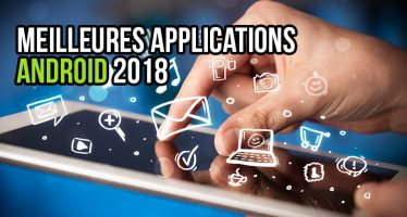 Top 20 des meilleures applications Android 2018