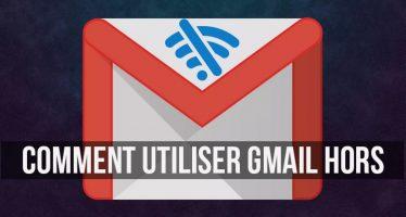 Comment utiliser Gmail hors connexion