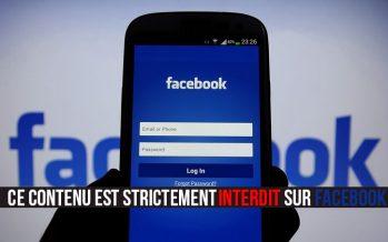 Contenu interdit sur Facebook: c'est tout ce que vous ne devriez pas poster
