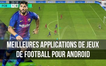 Meilleures applications de jeux de football pour Android