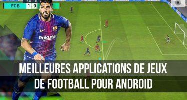 Meilleures applications de jeux de football pour Android