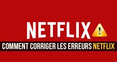 Netflix ne fonctionne pas sur Chrome? Voici comment corriger ces 6 erreurs