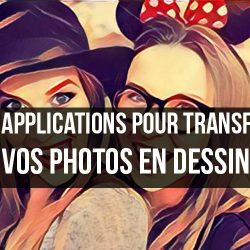 Top 20 des meilleures applications pour transformer vos images en images caricaturée pour Android et iOS 2018