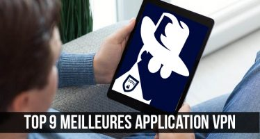 Top 9 meilleures applications VPN Android 2018