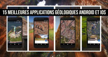 15 meilleures applications géologiques pour Android et iOS