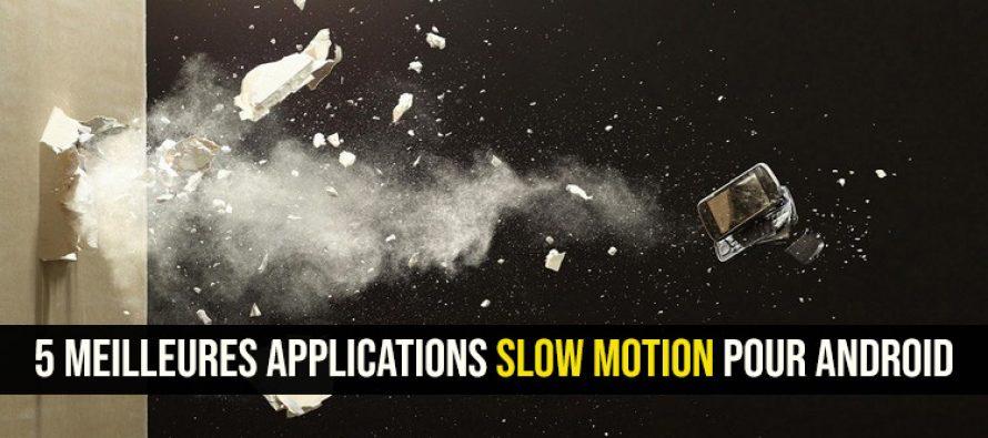 5 meilleures applications vidéo au ralenti (Slow Motion) pour Android