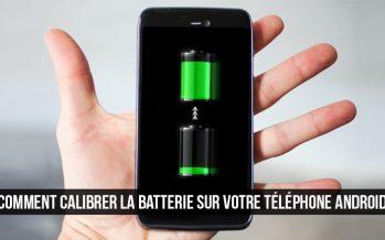 Comment calibrer la batterie sur votre téléphone ou tablette Android
