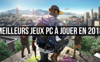 Meilleurs jeux PC 2018: les meilleurs jeux PC à jouer en 2018
