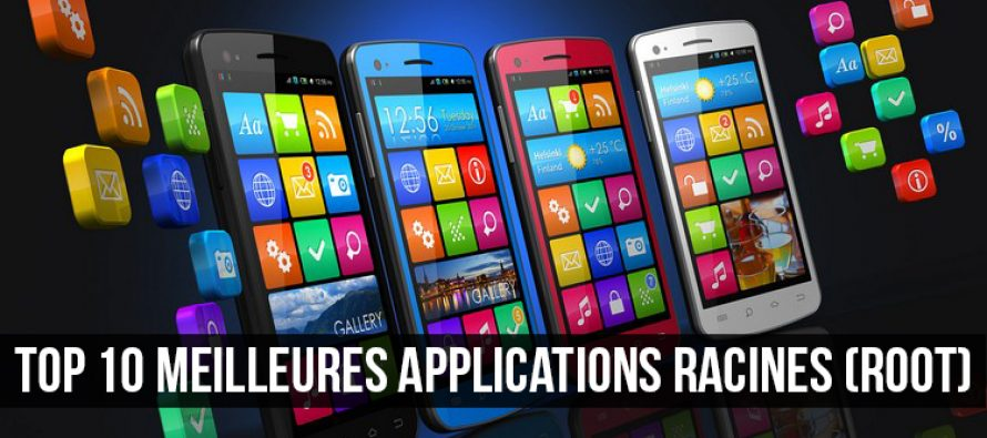 Top 10 meilleures applications racines (Root) pour Android