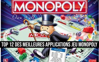 Top 12 des meilleures applications jeu Monopoly pour Android et iOS
