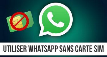 Voici comment utiliser Whatsapp sans carte SIM dans votre téléphone