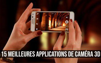15 meilleures applications de caméra 3D pour Android et iOS