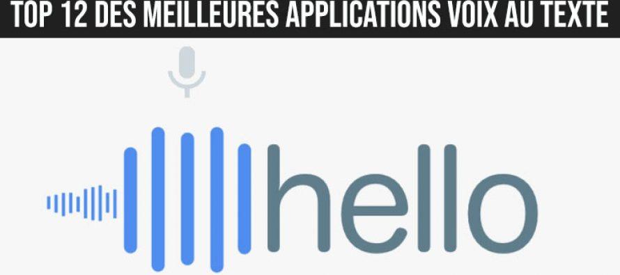 Top 12 des meilleures applications Voix au Texte pour Android et iOS