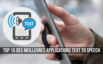 Top 15 des meilleures applications Text To Speech pour Android et iOS