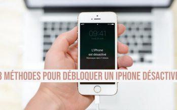 3 Méthodes pour débloquer un iPhone désactivé