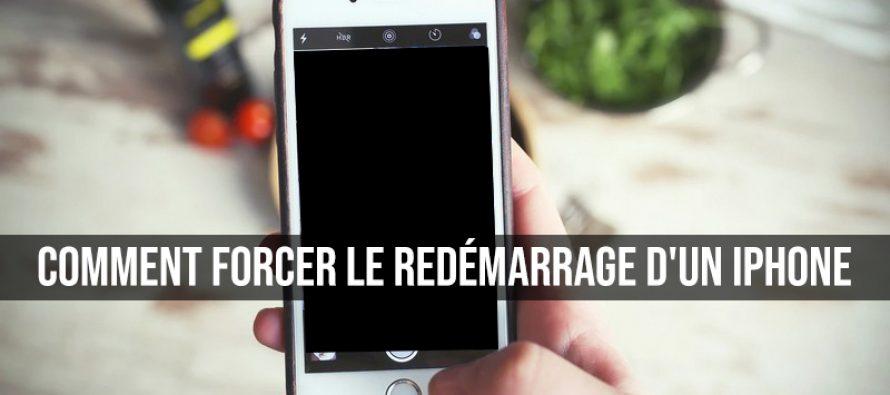 Comment forcer le démarrage ou le redémarrage d'un iPhone