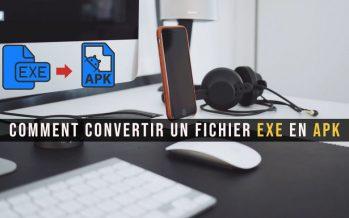 Comment convertir un fichier EXE en APK facilement sur Android et sur PC