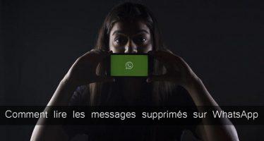 Comment lire les messages supprimés sur WhatsApp