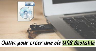 10 outils pour créer une clé USB amorçable à partir d'un fichier ISO (Bootable)