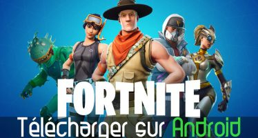 Comment télécharger et installer Fortnite sur Android 2019