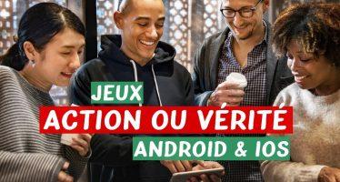 Top 10 applications jeux Action ou Vérité pour Android et iOS
