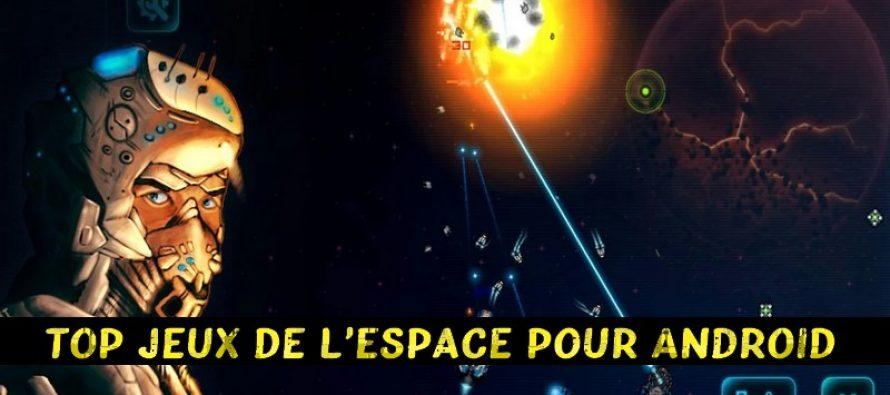 Top 13 des meilleurs jeux de l'espace pour Android 2019