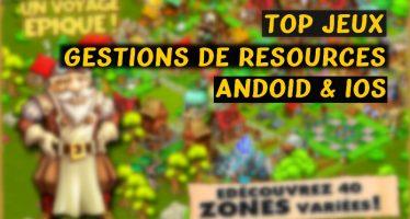 Top 15 jeux de gestion de ressources pour Android et iOS