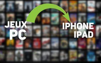 Cette nouvelle application vous permettra de jouer à des jeux PC sur iPhone et iPad