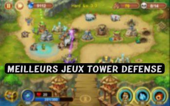 Top 15 des meilleurs jeux de Tower Defense pour Android