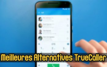 Top 10 meilleures alternatives Truecaller pour Android 2019
