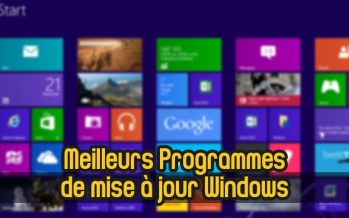 Top 15 meilleurs programmes de mise à jour de logiciel gratuit pour Windows