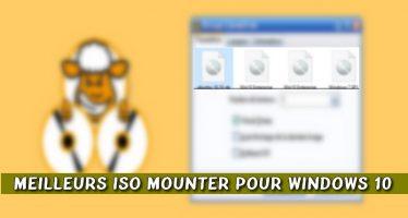Top 10 des meilleurs ISO Mounter pour Windows 10